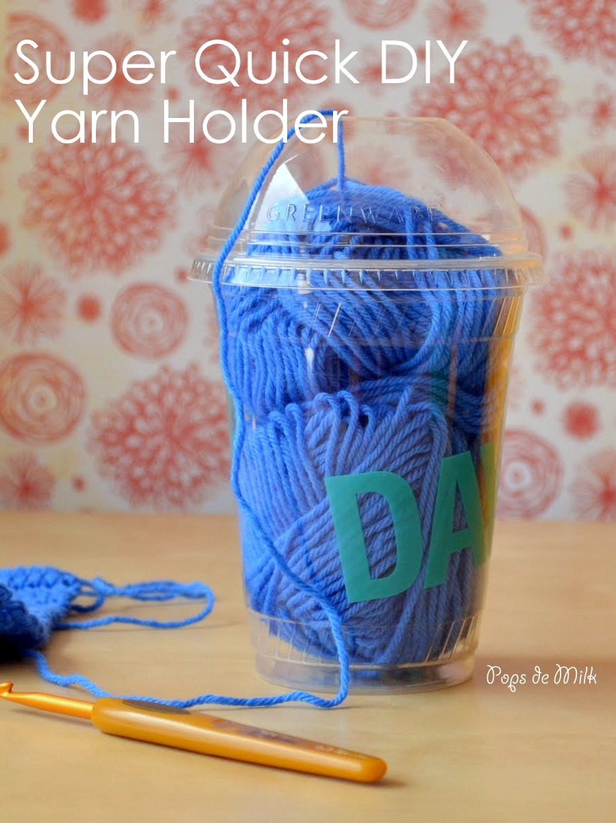 Super Quick DIY Yarn Holder - Pops de Milk
